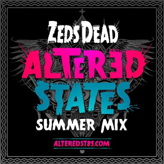 Zeds-Deads-Altered-States-Summer-Mix-artwork