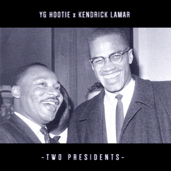 yg-hootie-kendrick-lamar-Two-Presidents