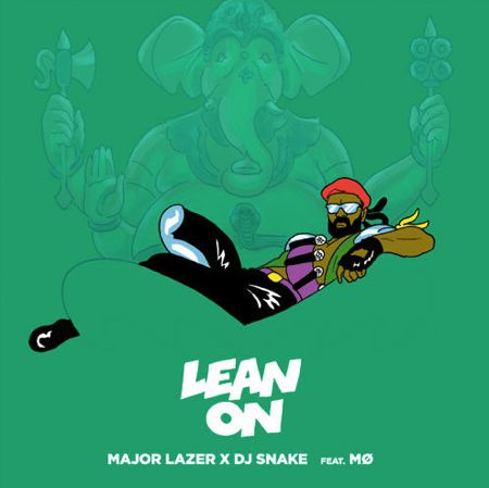 Major-Lazer-DJ-Snake-Lean-On1