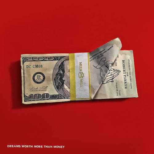 meek-mill-dreams-worth-more-than-money-cover
