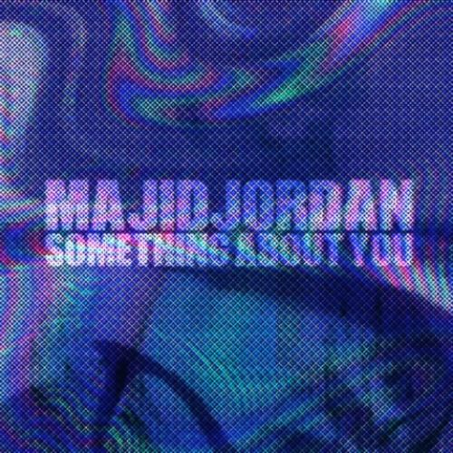 majid-jordan-something-about-you-single-cover_s3wame